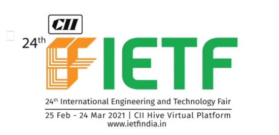 IETF - 24th edition of International Engineering & Technology Fair from 25 Feb to 24 Mar 2021