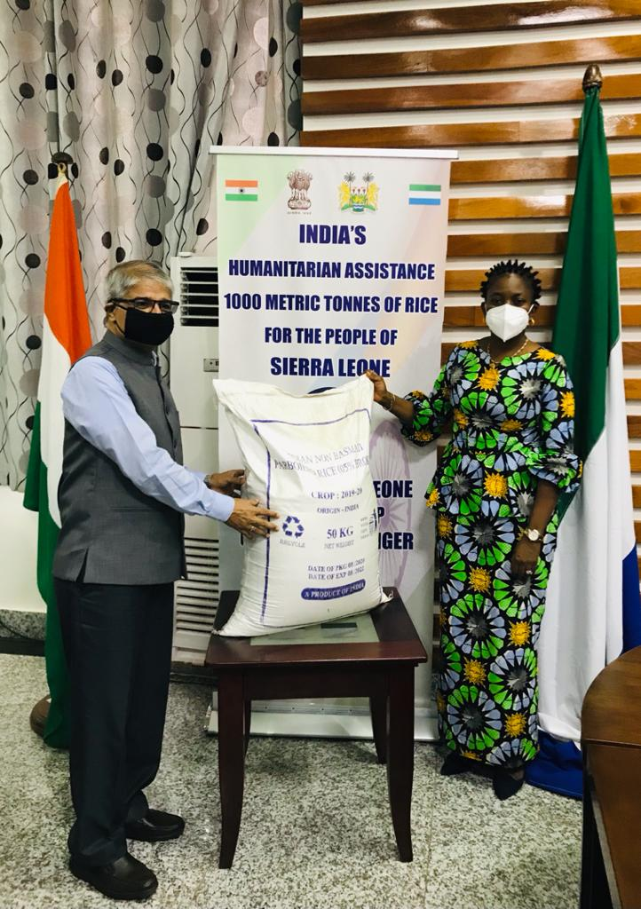 India's humanitarian assistance of 1000 metric tonnes of rice for the Government and people of Sierra Leone. Handed over by High Commissioner H.E. Mr. Rakesh Arora to Sierra Leone Foreign Minister H.E. Ms. Nabeela Tunis