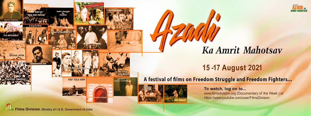 Azadi Ka Amrit Mahotsav Film Festival from 15-17 August 2021